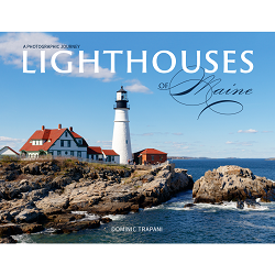 Lighthouses of Maine: A Photographic Journey