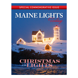 Maine Lights Today Magazine - December 2019 - Christmas at the Lights